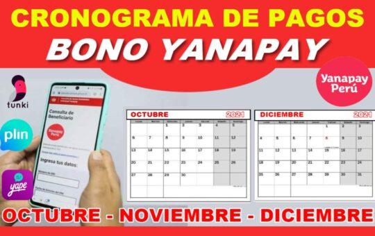 Bono Yanapay: Nuevos Beneficiarios, Cronograma de Pagos y Lugares de Cobro
