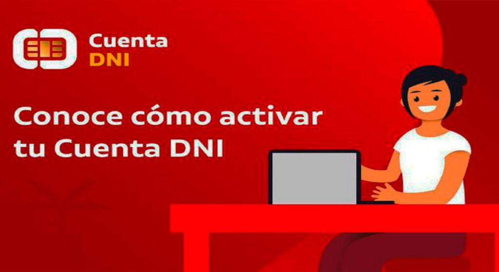Cuenta DNI: Pasos para activarla y cobrar el bono Yanapay